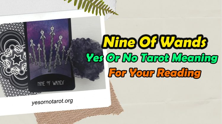 general meaning of nine of wands