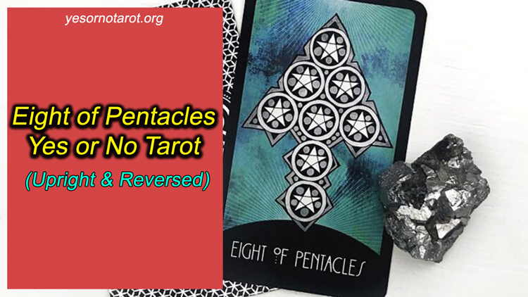 eight of pentacles yes no meanings