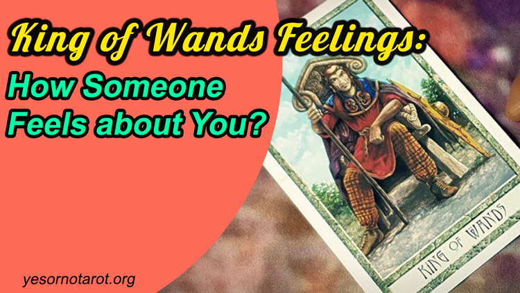 king of wands feelings meanings
