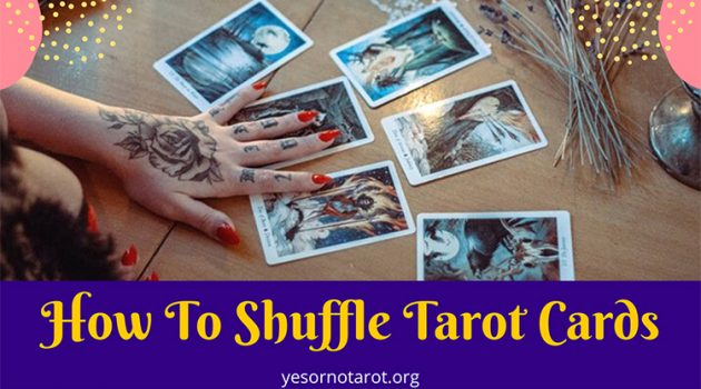 methods to shuffle a tarot deck