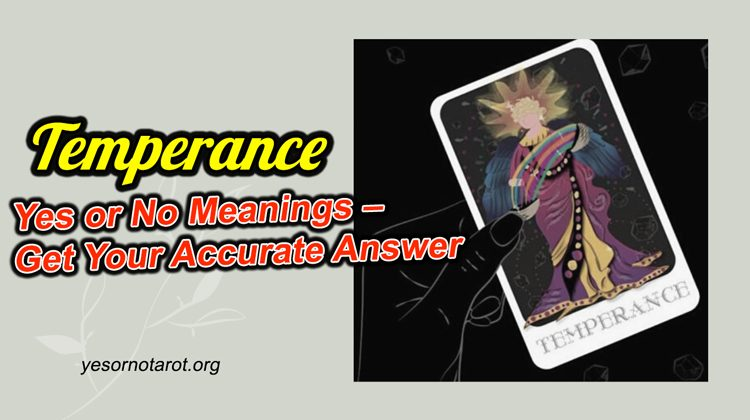 temperance yes no meanings