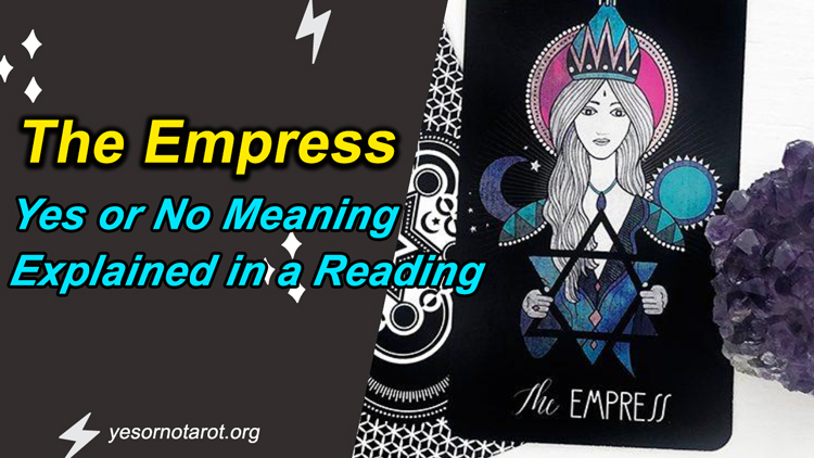 the empress yes no meanings