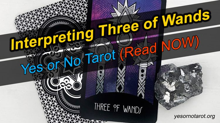 three of wands yes no meaning