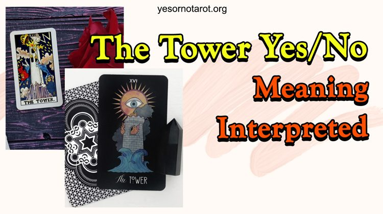 The Tower Yes or No Meaning Interpreted