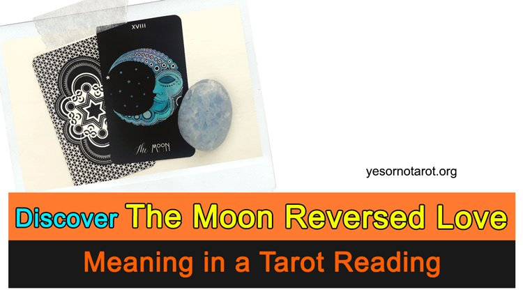the moon reversed love meaning