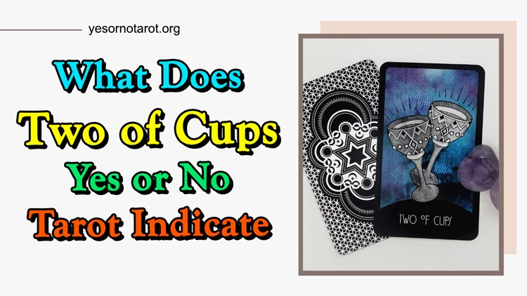 two of cups yes no meanings